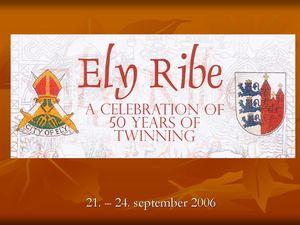 50 års jubilæum for oprettelse af venskabsbykontakt mellem Ely og Ribe